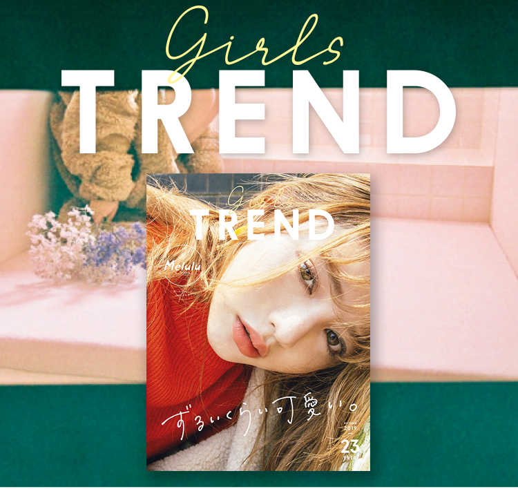 GIRLS' TREND